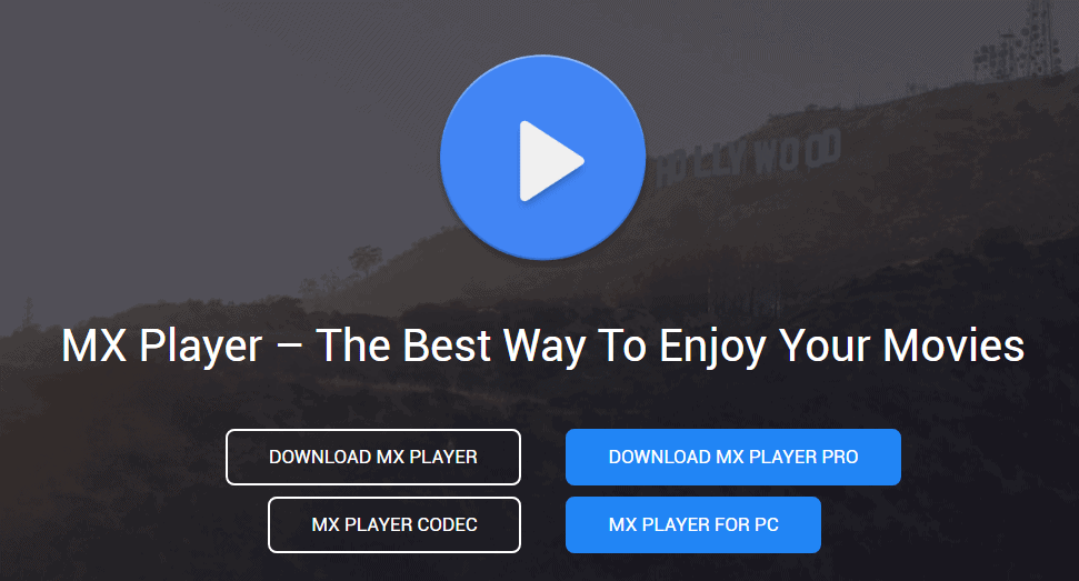 MX Player The Best Way To Enjoy Your Movies