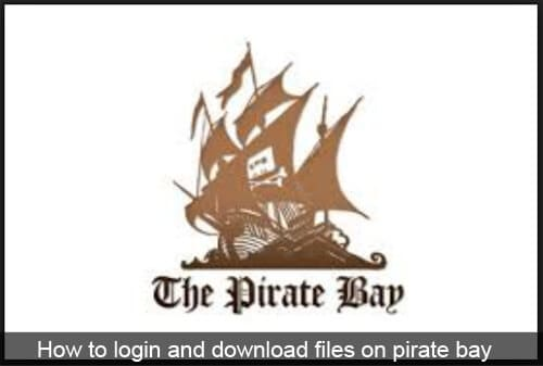 the pirates bay free download how to download torrent files mikiguru