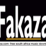 Fakaza.com - Best platform for South African music and video download