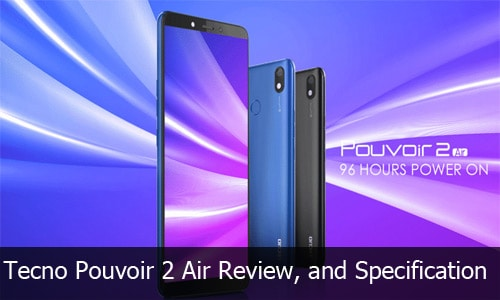 Tecno Pouvoir 2 Air Review, Full Specification, and Price